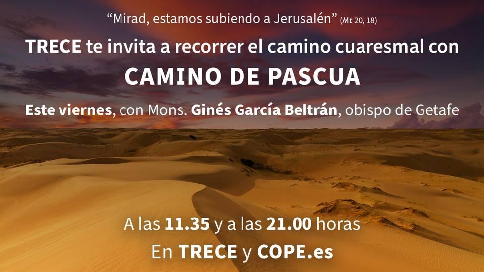 """TRECE te prepara para la Semana Santa con """"Camino de Pascua"""""""