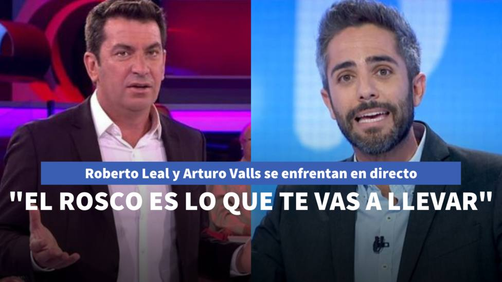 Arturo Valls se enfrenta a Roberto Leal