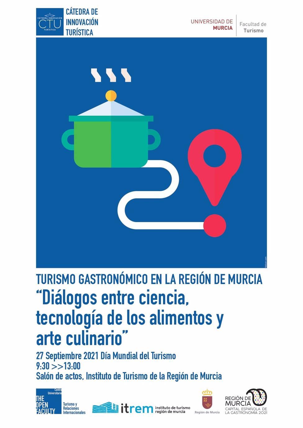 Cátedra de Turismo y el ITREM organizan este lunes un seminario gastronómico como componente de un turismo sostenible