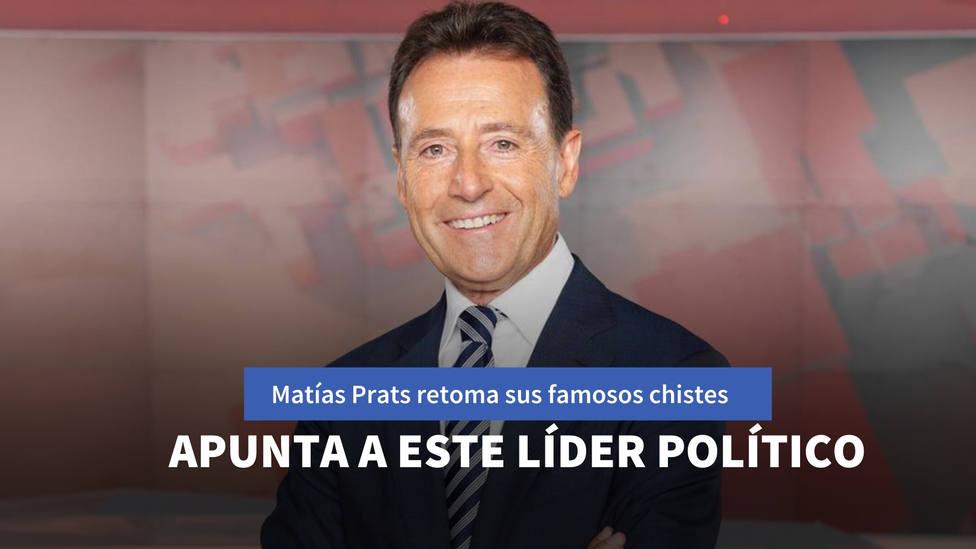 Matías Prats vuelve a hacer uno de sus famosos chistes y apunta a este líder político
