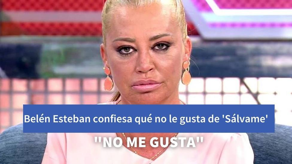 Belén Esteban confiesa qué no le gusta de su trabajo en Sálvame sin que ella lo quisiese dar a conocer