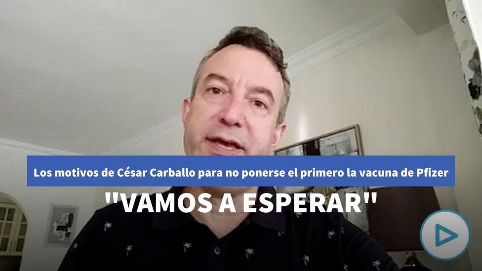 El doctor César Carballo revela en 'La Sexta Noche' los motivos para no ponerse el primero la vacuna de Pfizer