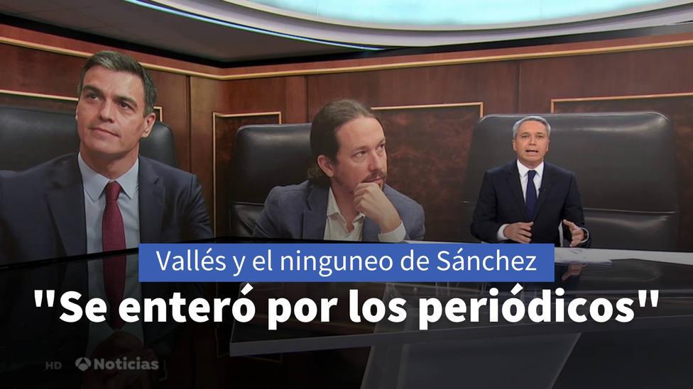 Vicente Vallés evidencia el ninguneo de Sánchez con Iglesias: Se enteró por los periódicos