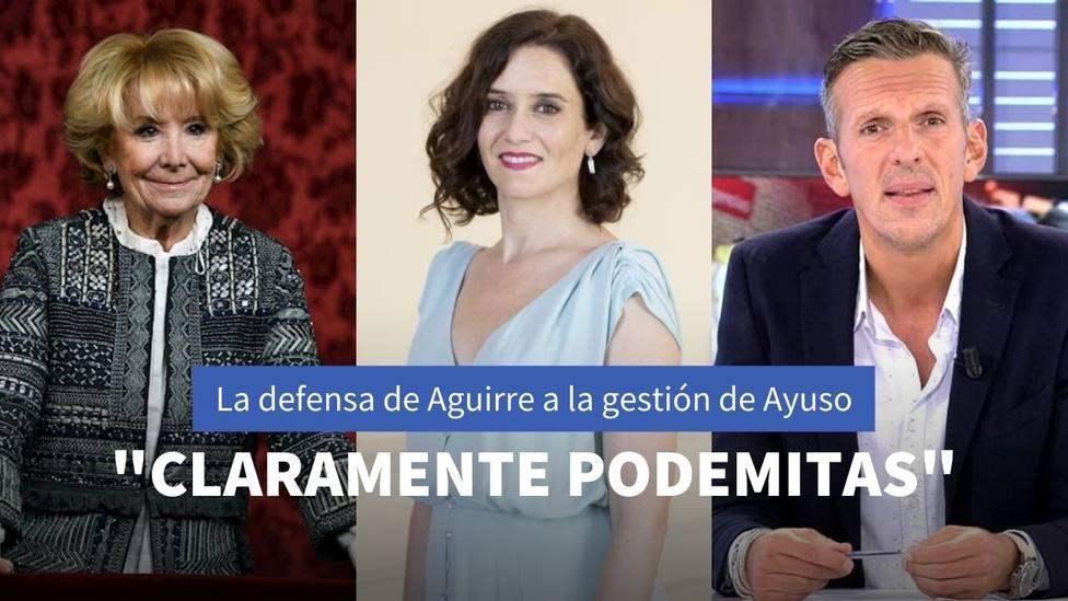 Esperanza Aguirre no se calla con Joaquín Prat y ataca a Podemos para denfener al Gobierno de Ayuso