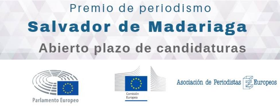 Abierta la convocatoria para el Premio de Periodismo Europeo Salvador de Madariaga