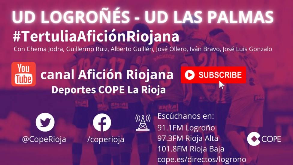 UD Logroñés - UD Las Palmas: La tertulia en el canal Youtube Afición Riojana