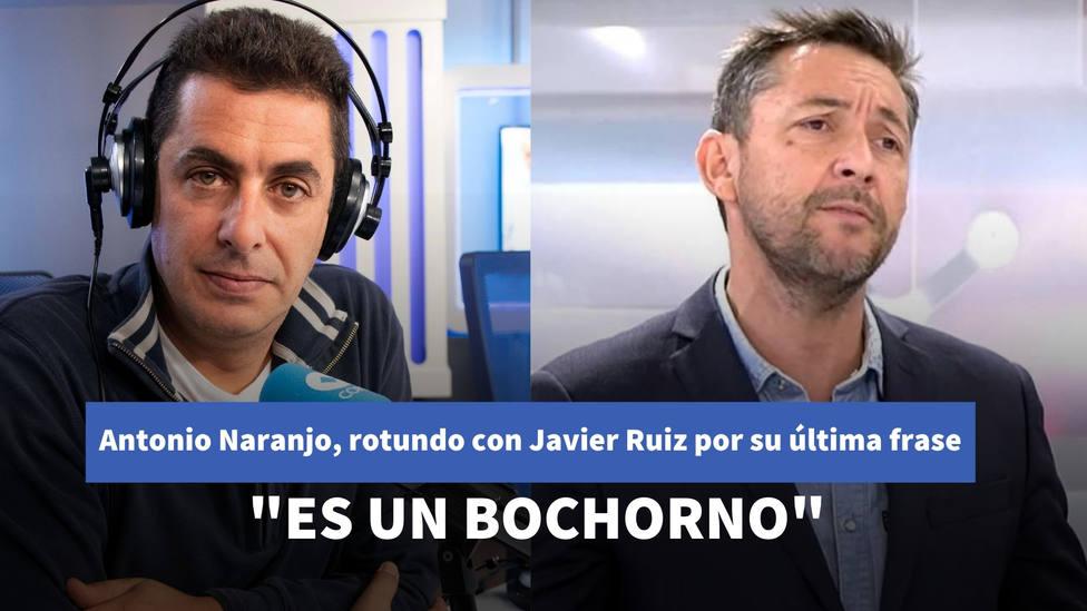 Antonio Naranjo, rotundo con Javier Ruiz por su última frase en televisión: Es un bochorno