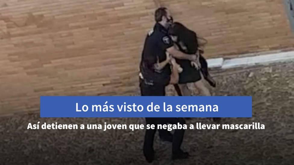 La detención de un joven en Mérida que se negaba a usar mascarilla, entre lo más visto de la semana