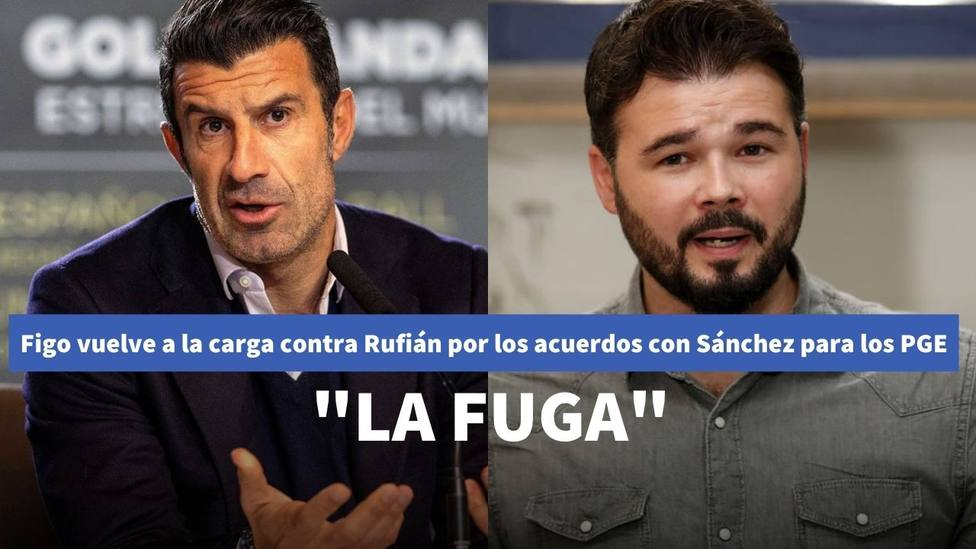 Luis Figo vuelve a la carga contra Rufián tras sus acuerdos con Sánchez en contra de Madrid