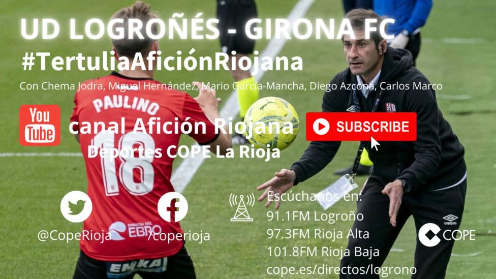 UD Logroñés - Girona FC: La tertulia en el canal Youtube Afición Riojana