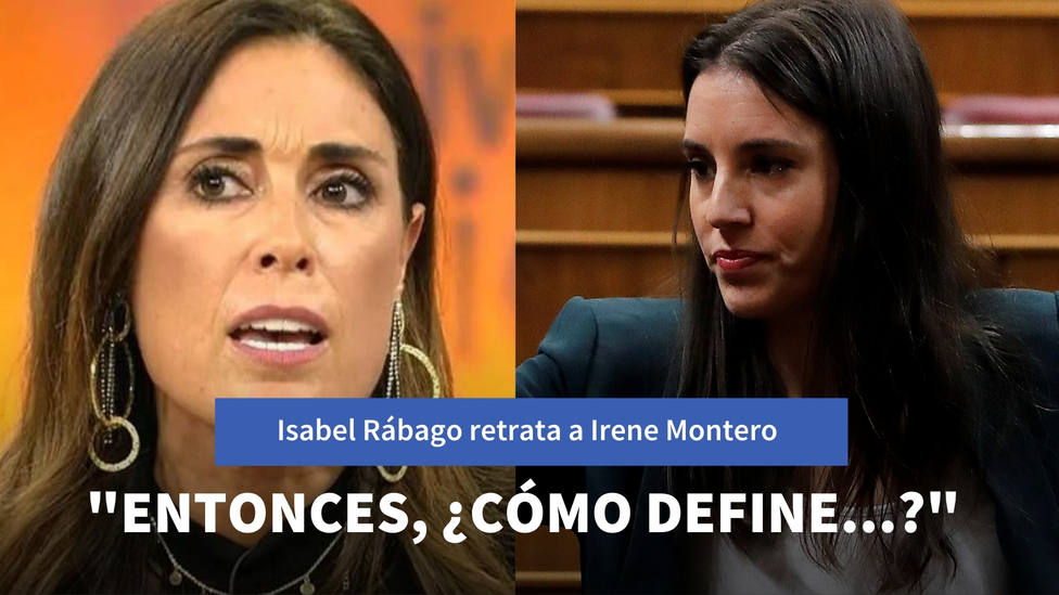 Isabel Rábago retrata a Irene Montero por su doble rasero: Entonces, ¿cómo define...?