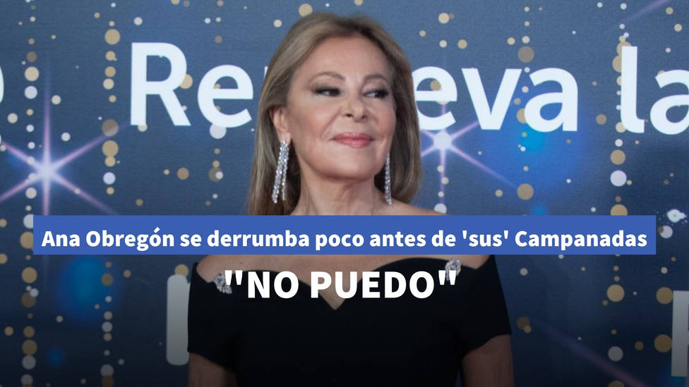 """Ana Obregón se derrumba poco antes de sus Campanadas más especiales: """"No puedo"""""""
