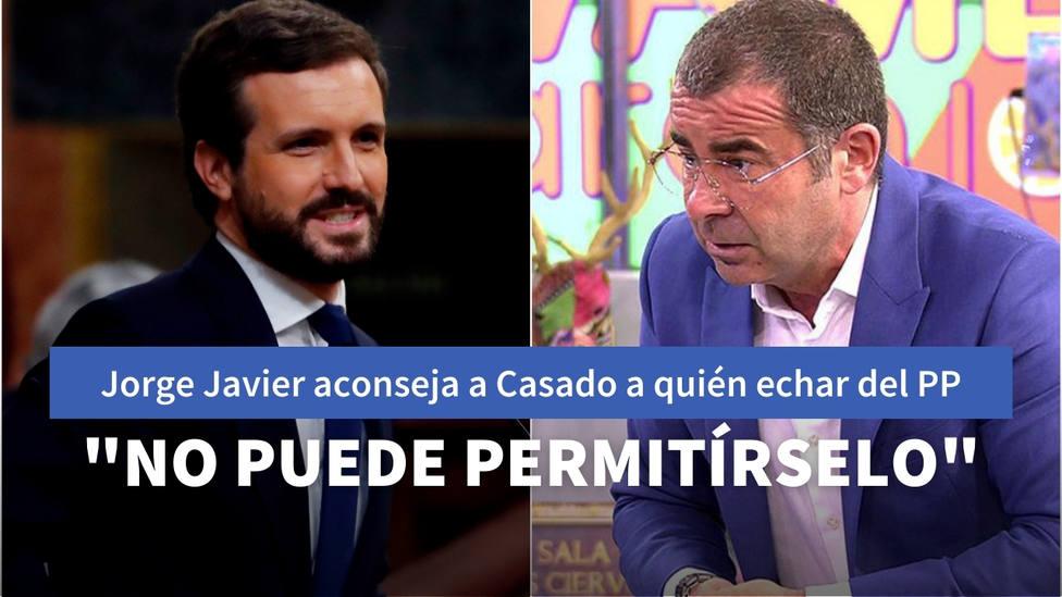 Jorge Javier aconseja a Casado a qué diputados debe purgar el PP para derrotar a Abascal