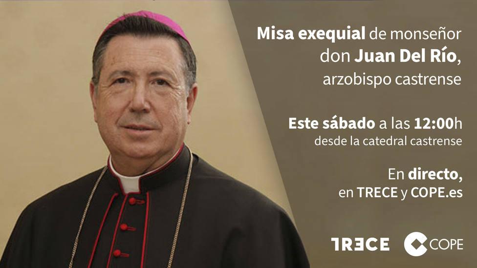 TRECE emite este sábado la Misa exequial por el Arzobispo Castrense, Mons. Juan del Río