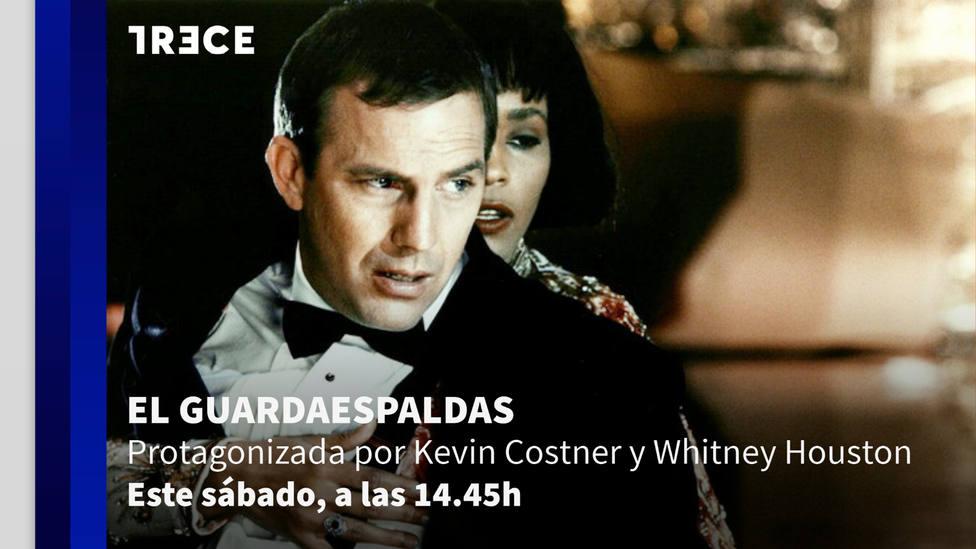 """El sábado, no te pierdas un gran estreno en TRECE: """"El guardaespaldas"""""""