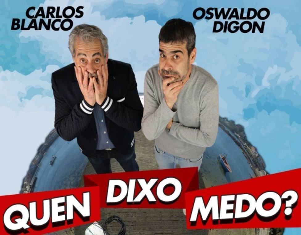 Carlos Blanco y Oswaldo Digon protagonizan esta comedia en Narón