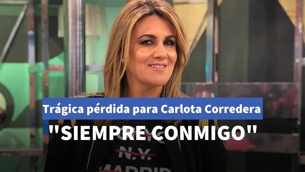 Trágica pérdida para Carlota Corredera, presentadora de Sálvame: Siempre conmigo