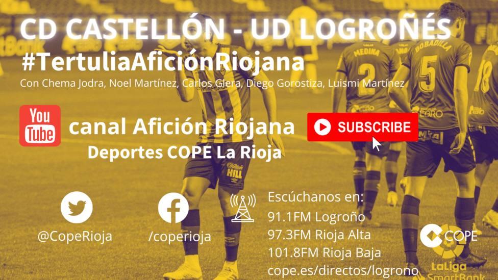 CD Castellón - UD Logroñés: : La tertulia en el canal Youtube Afición Riojana
