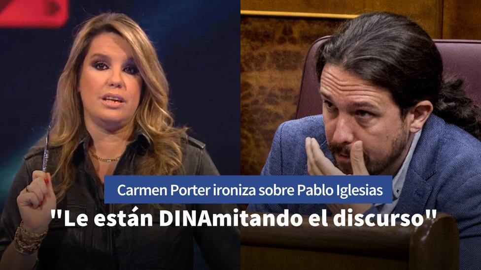 Carmen Porter ironiza con el pasado oscuro de Pablo Iglesias: Le están DINAmitando...