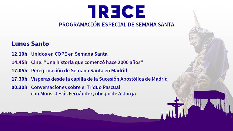 Hoy, Lunes Santo, no te pierdas el estreno en TRECE de Unidos en COPE