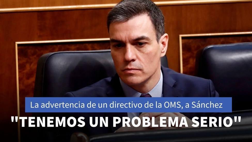 Un directivo de la OMS habla alto y claro sobre la actuación de Sánchez en la gestión de la covid-19