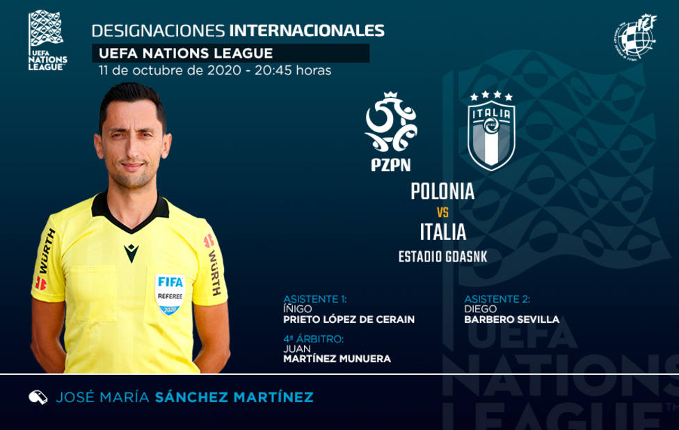 José María Sánchez Martínez dirigirá el Polonia-Italia de Nations League