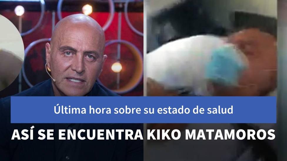 Última hora sobre el estado de salud de Kiko Matamoros