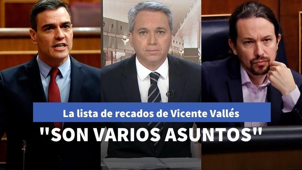 La lista de recados de Vicente Vallés a Pablo Iglesias por sus desencuentros con Sánchez