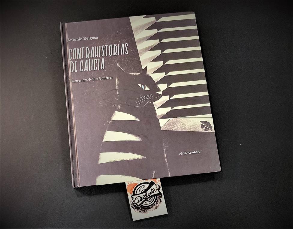 """Portada del libro Contrahistorias de Galicia"""" editado por Embora - FOTO: Deleite"""