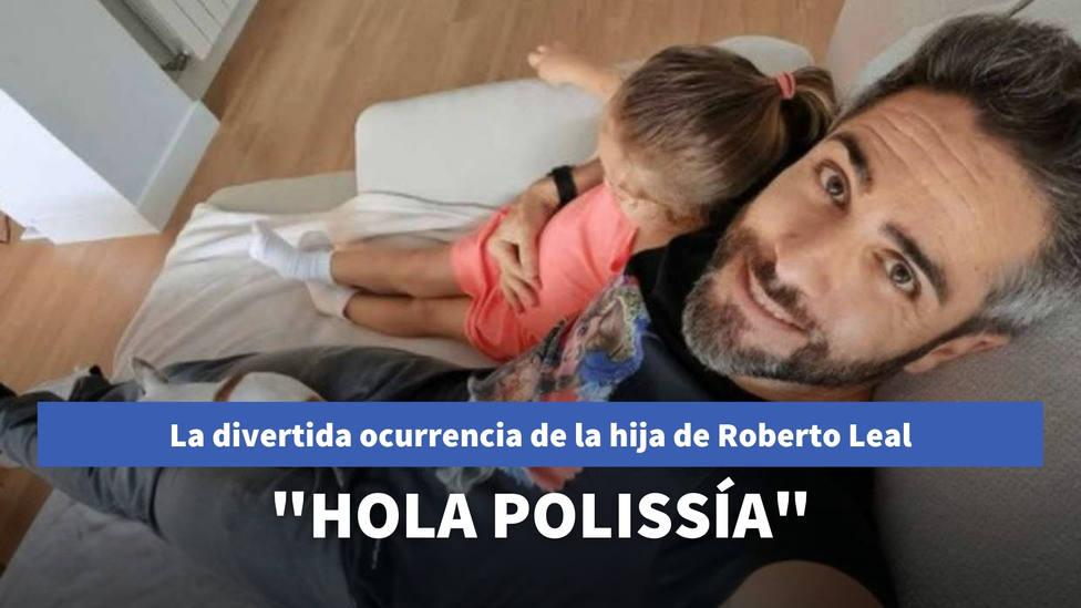 La divertida ocurrencia de la hija de Roberto Leal que arrasa en redes sociales: Hola polissía