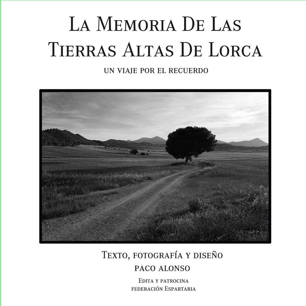 """""""La memoria de las Tierras Altas"""", nuevo libro y exposición del fotógrafo Paco Alonso"""