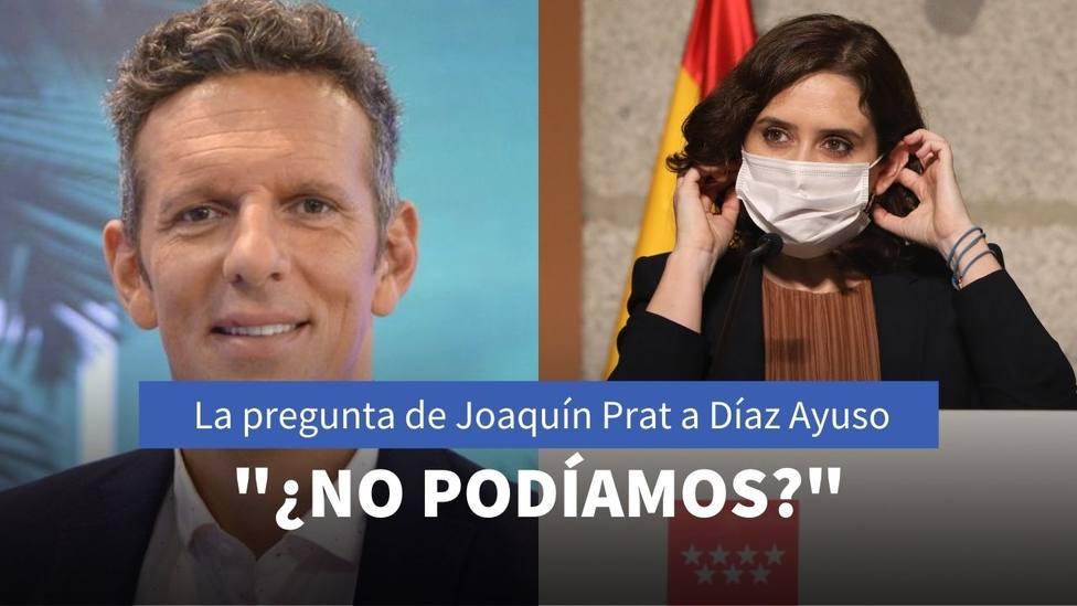 Joaquiín Prat y Díaz Ayuso