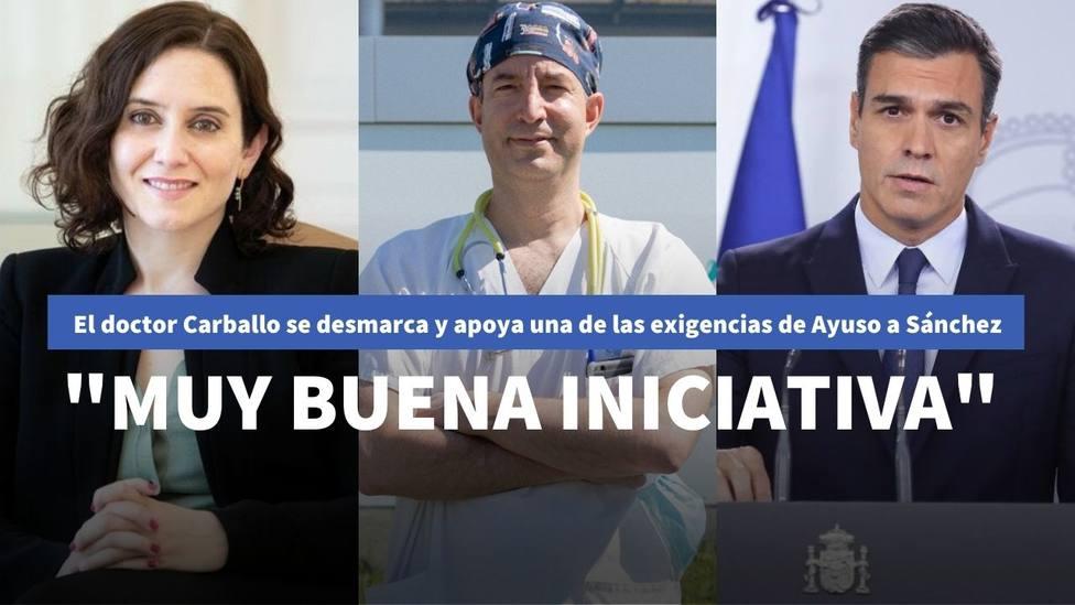 """El doctor Carballo se desmarca y apoya una de las exigencias de Ayuso a Sánchez: """"Muy buena iniciativa"""""""