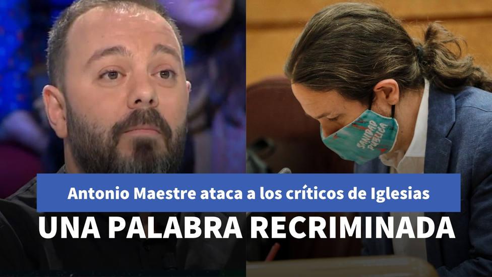 Antonio Maestre ataca a los críticos de Pablo Iglesias con una palabra que las redes no tardan en recriminarle