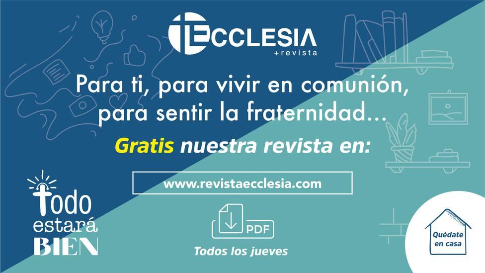 Ecclesia ofrece el acceso gratuito a su revista para contribuir a superar el periodo de confinamiento