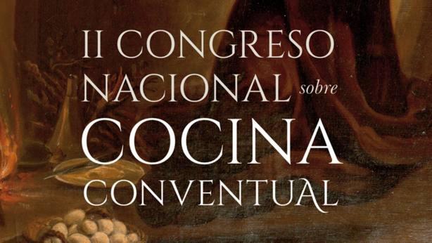 Congreso Nacional sobre Cocina Conventual