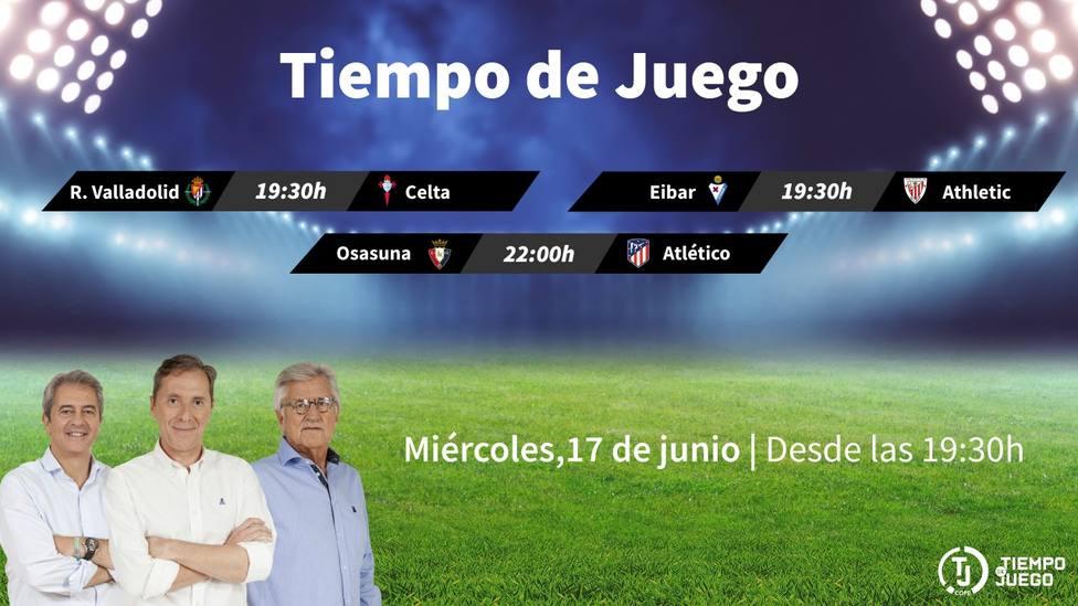 Sigue este miércoles desde las 19:30h. Tiempo de Juego con el Osasuna - Atlético y el resto de la jornada