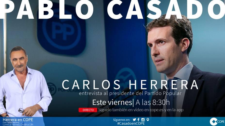 Carlos Herrera entrevista este viernes a Pablo Casado en Herrera en COPE
