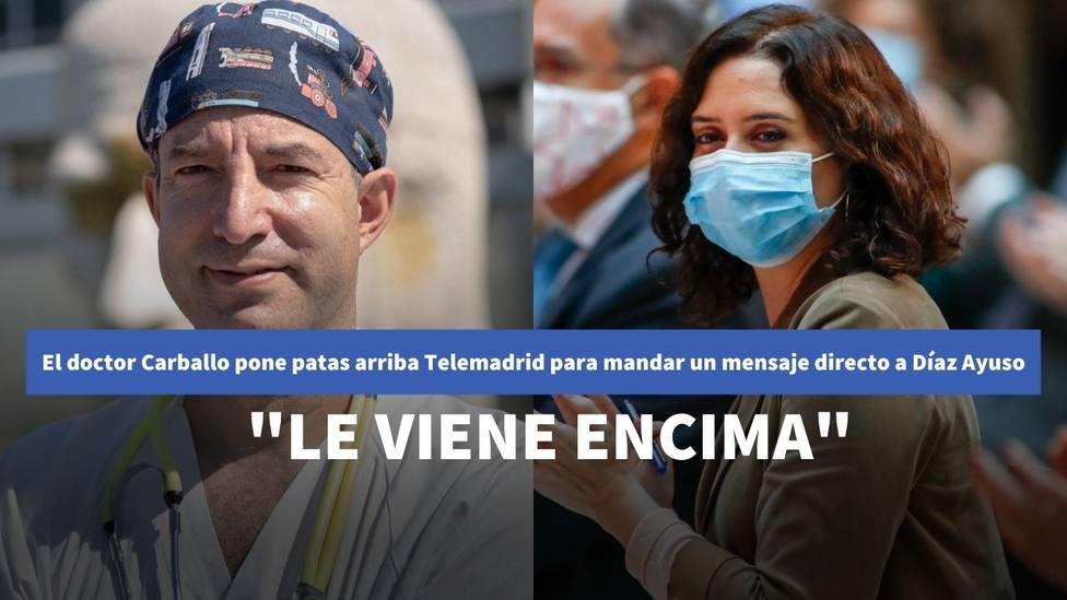 El doctor Carballo pone patas arriba Telemadrid para mandar un mensaje directo a Díaz Ayuso: Le viene encima