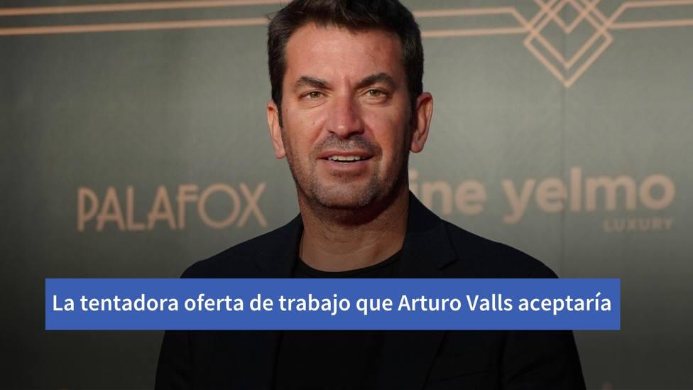 La tentadora oferta de trabajo que Arturo Valls estaría dispuesto a aceptar