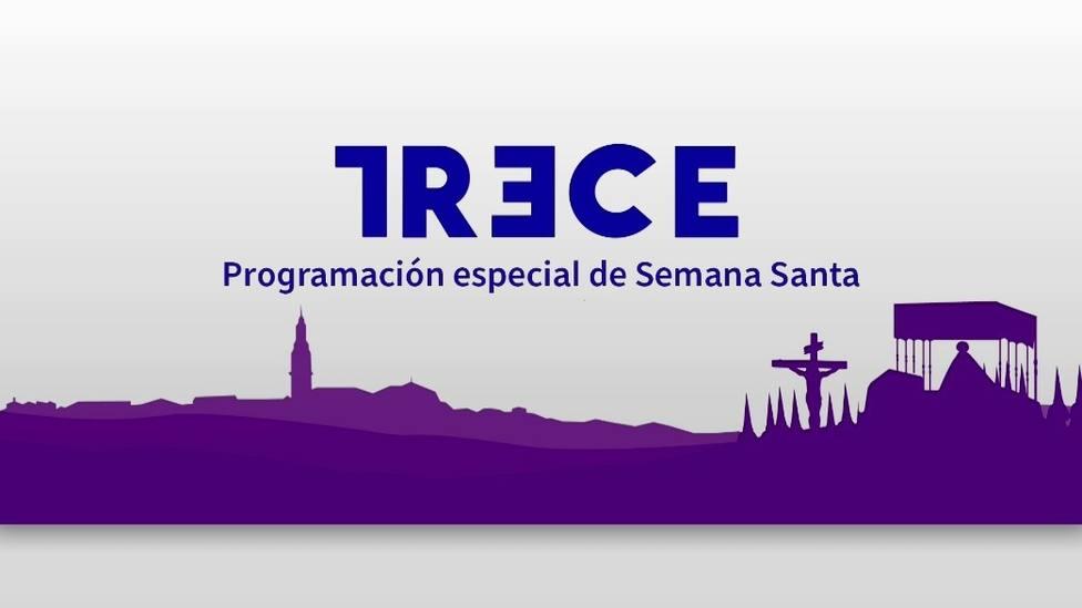 TRECE lleva a los hogares en Semana Santa una programación llena de fe, devoción y tradición