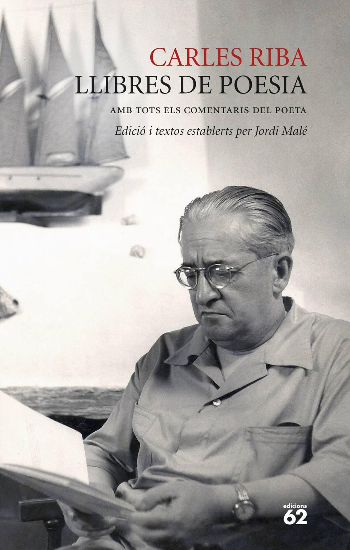 Reúnen en un volumen toda la poesía de Carles Riba por primera vez