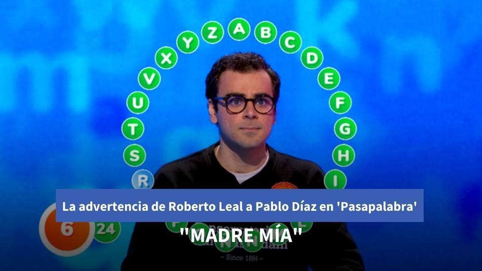 La advertencia de Roberto Leal a Pablo Díaz en Pasapalabra: ¡Madre mía!