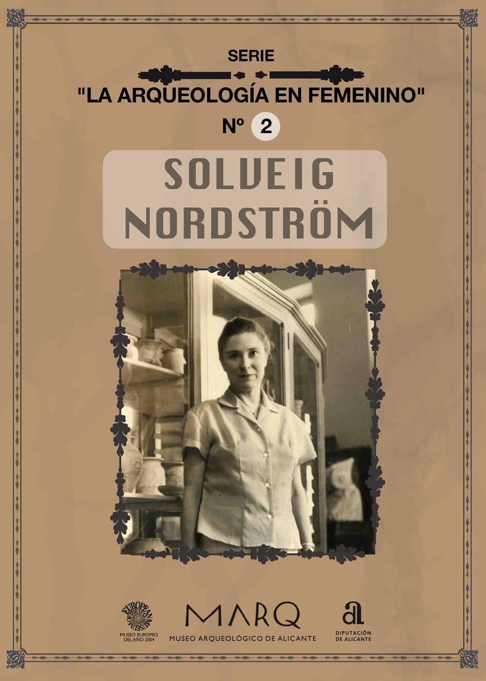 El MARQ conmemora el 8M con una programación online dedicada a la arqueóloga Solveig Norström