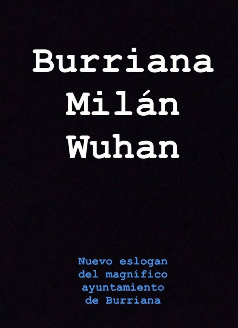Burriana, Milán, Wuhan