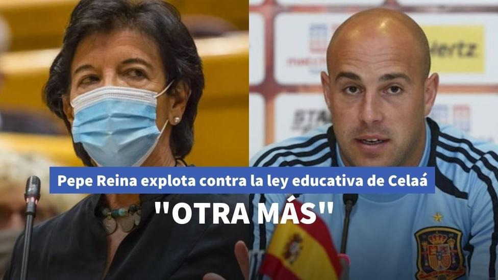 Pepe Reina no aguanta callado y explota contra los 'ataques' de la Ley Celaá a la Educación