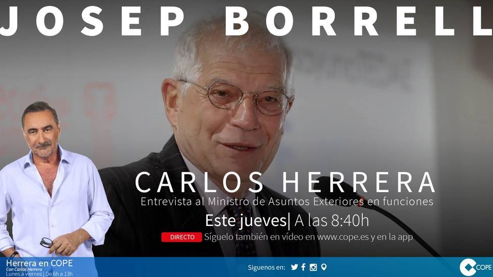Carlos Herrera entrevistará a Josep Borrell en COPE este jueves a las 8:40
