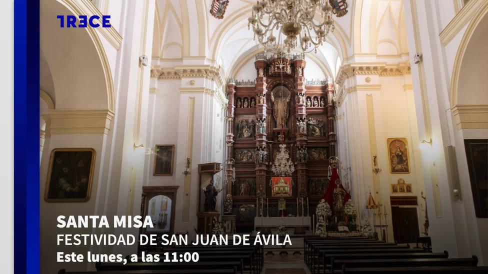 TRECE emite el próximo lunes, 10 de mayo, la Santa Misa con motivo de la festividad de San Juan de Ávila