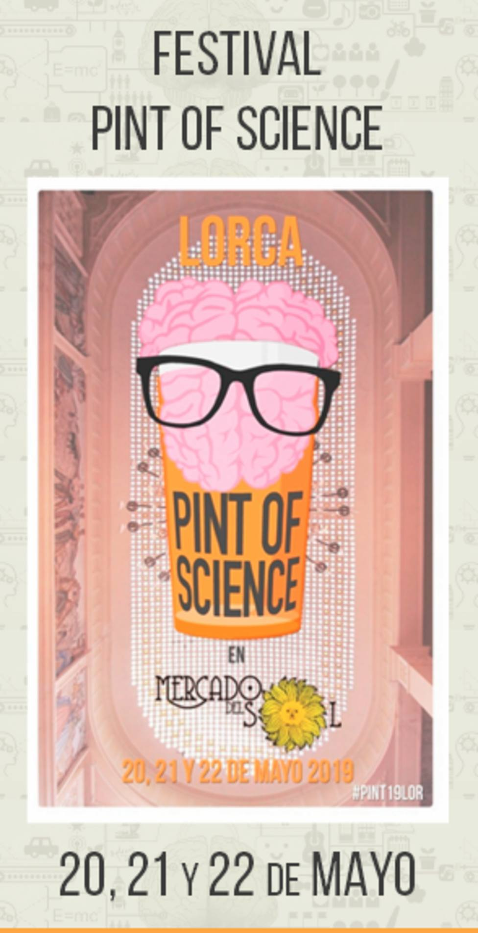 Lorca se apunta a Pint of Science 2019