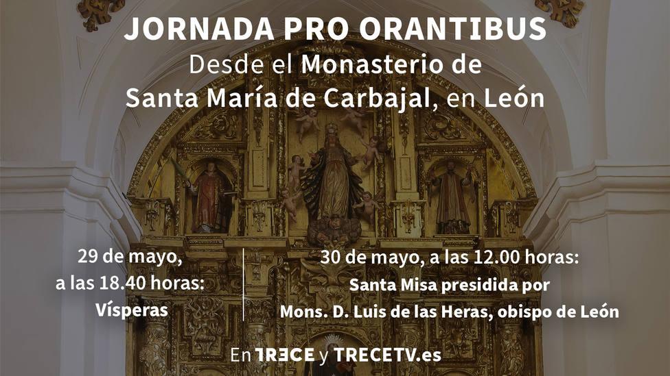 TRECE emite la Santa Misa desde el Monasterio de Santa María de Carbajal, en León, en la Jornada Pro Orantibus